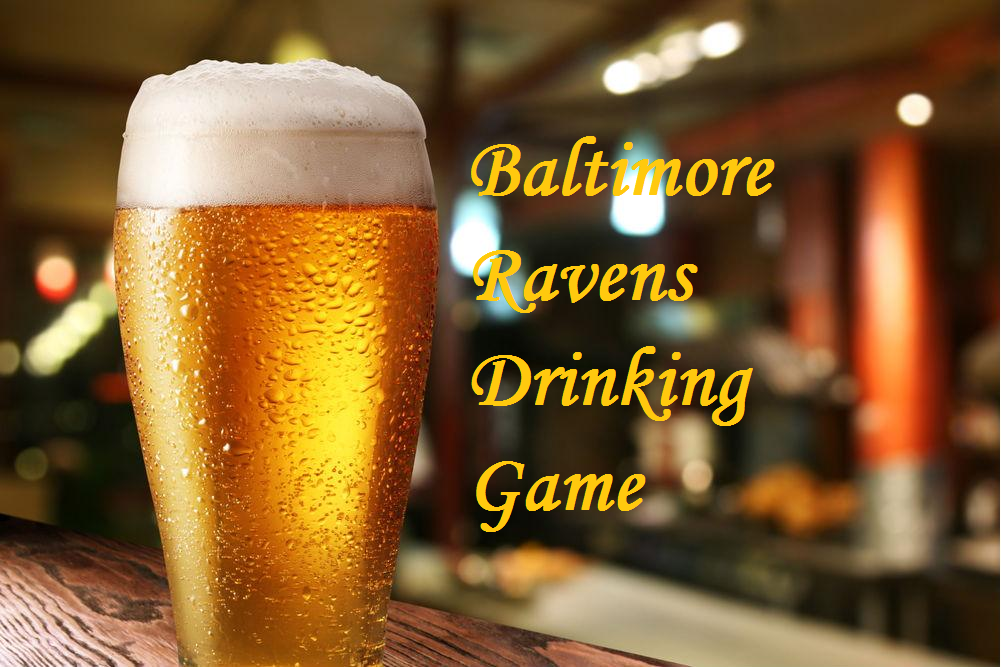 The 2016 Ravens Drinking Game